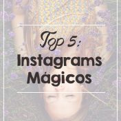 Indicação de 5 instragrams mágicos para te inspirar.