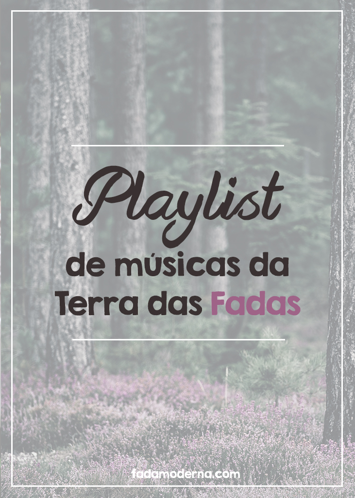 Playlist de músicas animadas do mundo das fadas que inclui Caprice, Trobar de Morte e David Akenstone